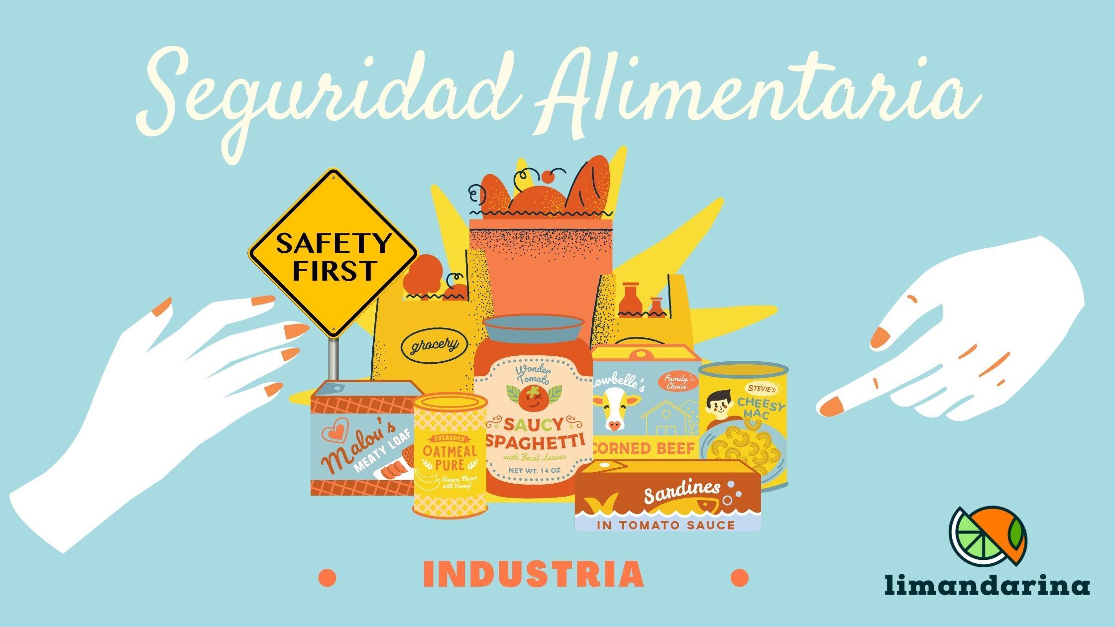 Cultura de la Seguridad Alimentaria en la industria